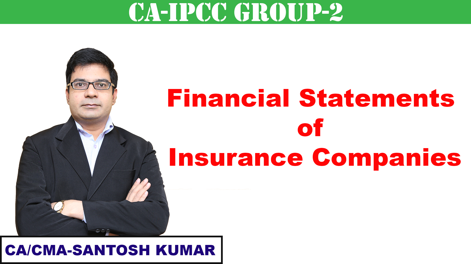 Financial Statements of Insurance Companies
