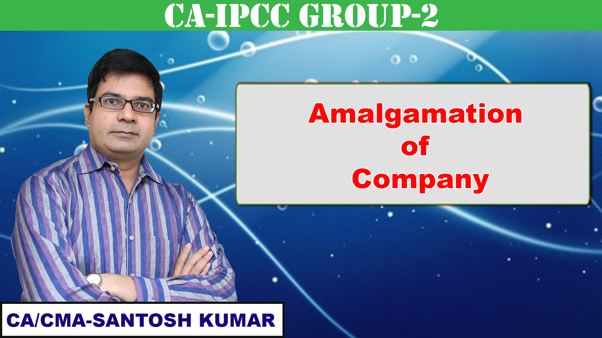 Amalgamation of Company