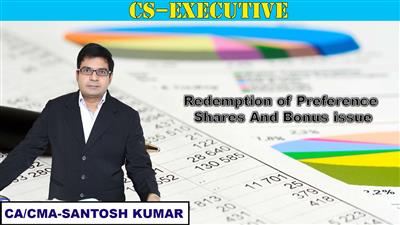 Redemption of Preference Shares and Bonus issue