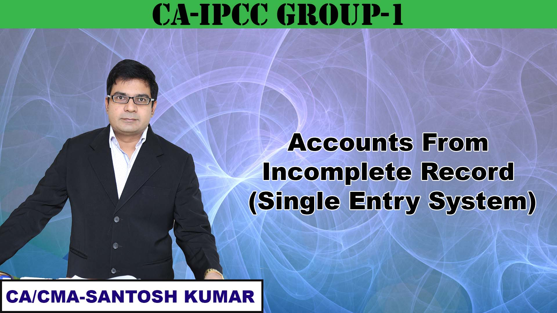 Accounts from Incomplete Record (Single Entry System)