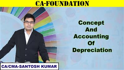 Concept and Accounting Of Depreciation