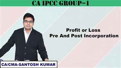 Profit or Loss Pre and Post Incorporation
