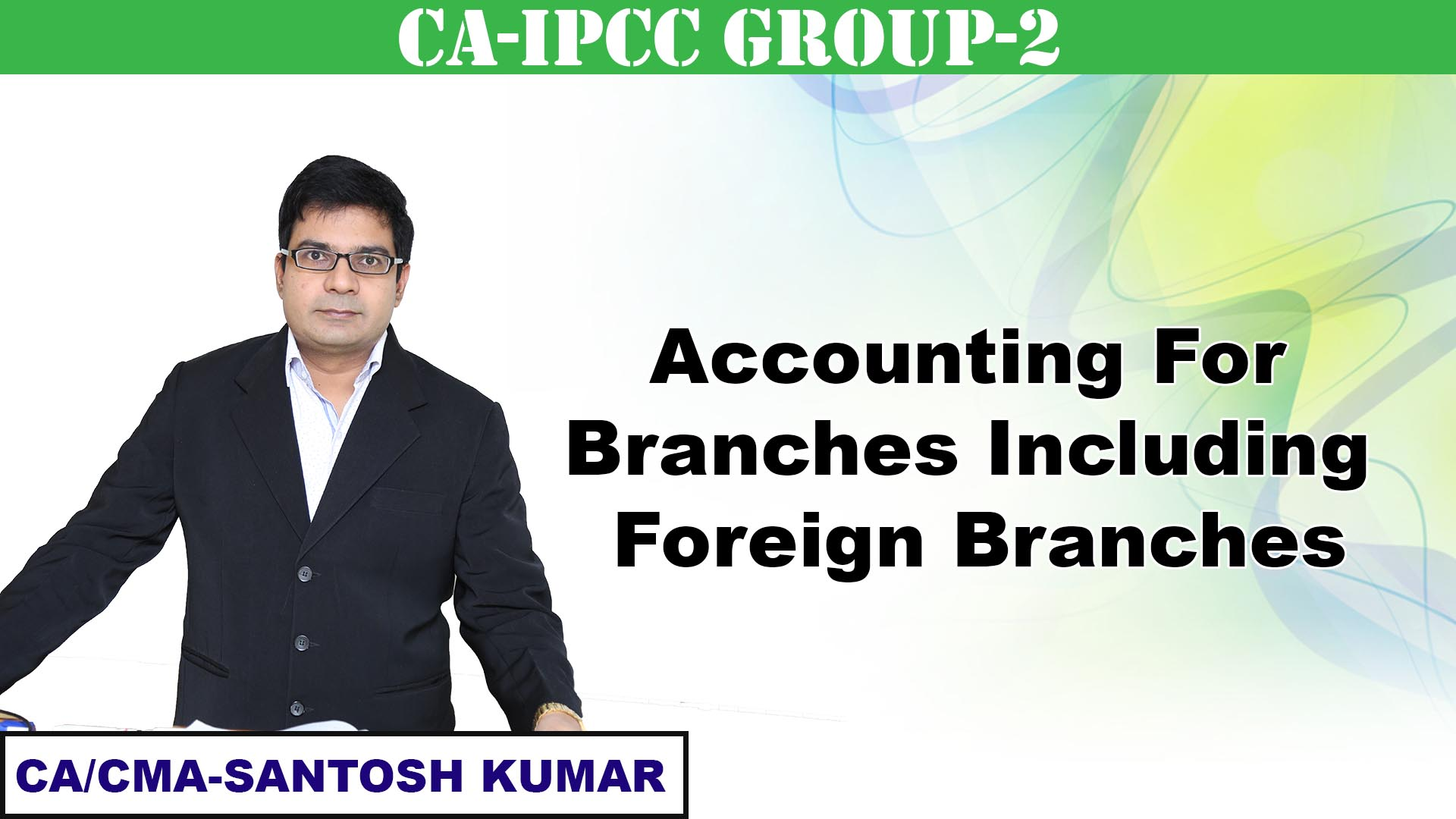 Accounting for Branches including Foreign Branches