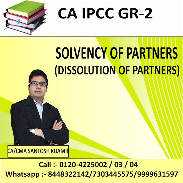 Solvency Of Partners ( Dissolution Of Partners)