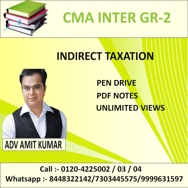 INDIRECT TAXATION (PEN DRIVE+PDF NOTES) JUNE 2019